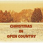 "CHRISTMAS IN OPEN COUNTRY""... Christmas Card by © Bob Hall"