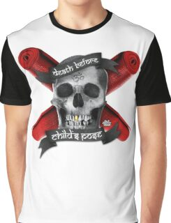 Yoga: Death Before Childs Pose Graphic T-Shirt
