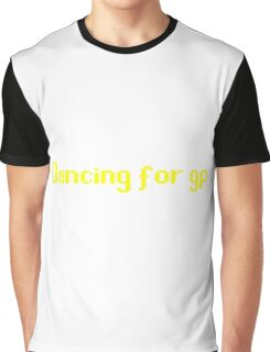 Dancing for GP Graphic T-Shirt