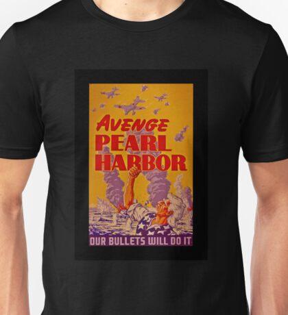 Avenge Pearl Harbor Unisex T-Shirt