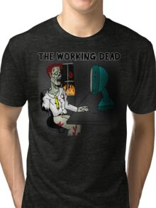 The Working Dead Tri-blend T-Shirt