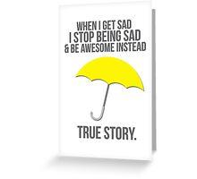 True Story Greeting Card