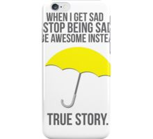 True Story iPhone Case/Skin