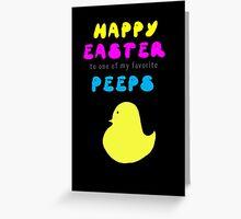One of my favorite peeps... Greeting Card
