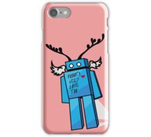 Robots Need Love Too iPhone Case/Skin