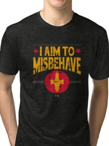 I Aim To Misbehave T-Shirt Tri-blend T-Shirt