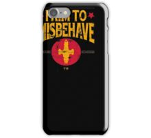 I Aim To Misbehave T-Shirt iPhone Case/Skin