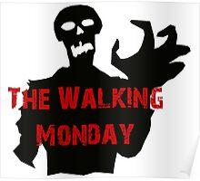 walking Monday Poster