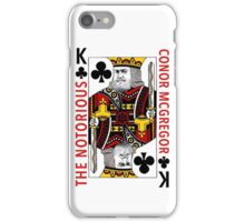 The Notorious Conor McGregor King Card iPhone Case/Skin