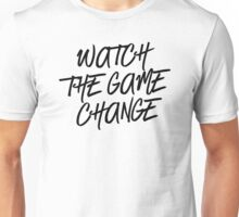 Be a Gamechanger! WATCH THE GAME CHANGE BBYO SWAG BBYOSWAG #MadEDesigns Unisex T-Shirt