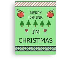 Merry Drunk Canvas Print