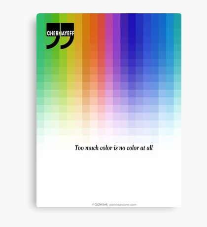 Use Color With Moderation (Chermayeff's Quote) Canvas Print