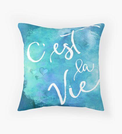 C'est La Vie Watercolor Motivational Quote Inspirational  Throw Pillow