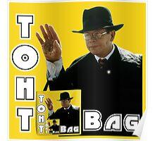Toht Bag Poster