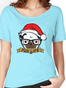 Christmas pug life Women's Relaxed Fit T-Shirt