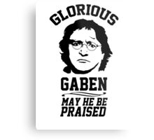 Glorious Lord GabeN. May Gabe Newell be praised. PC Master Race Metal Print