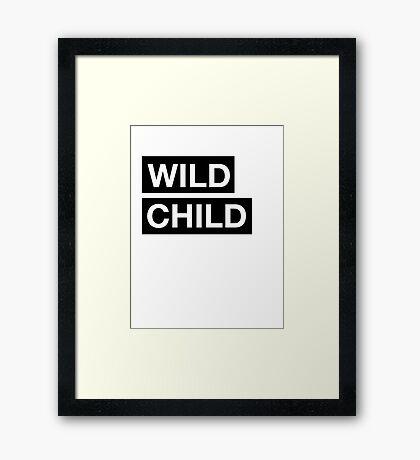 Wild child - Rude Boy Framed Print