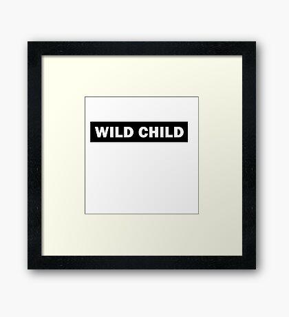Wild child 2 - Rude Boy Framed Print