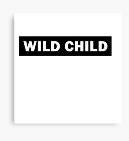 Wild child 2 - Rude Boy Canvas Print
