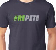 #REPETE  Unisex T-Shirt