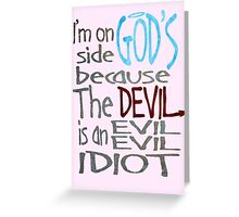 God vs Devil Greeting Card