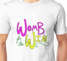 Womb for the Win Unisex T-Shirt