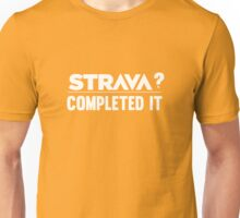Strava Completed Unisex T-Shirt