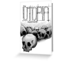 The Utopia Experiments Greeting Card