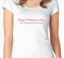 Merry Christmas T-shirt : Eat Drink and be Merry Women's Fitted Scoop T-Shirt
