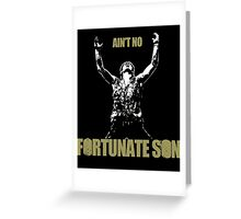 Fortunate Son Greeting Card