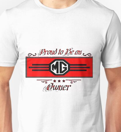 Proud MG Owner Unisex T-Shirt