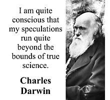 I Am Quite Conscious - Charles Darwin Photographic Print
