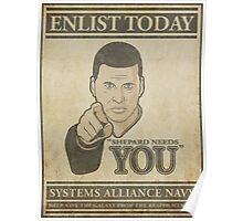 Shepard Needs You Poster