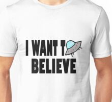 I Want To Believe Alien Design Unisex T-Shirt