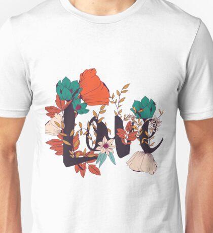 Flowers typography poster design, Love Unisex T-Shirt