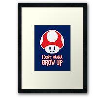 Mario Mushroom - I Don't Want to Grow Up (Happy Face) Framed Print