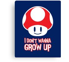 Mario Mushroom - I Don't Want to Grow Up (Happy Face) Canvas Print