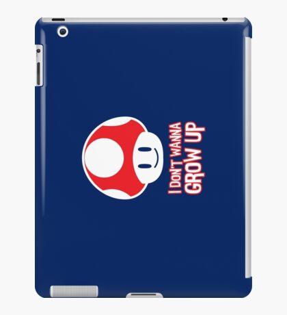 Mario Mushroom - I Don't Want to Grow Up (Happy Face) iPad Case/Skin