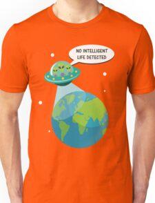 UFO: No Intelligent Life Detected on Earth  Unisex T-Shirt