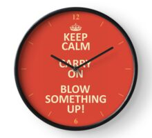 Keep Calm, Destroy! Clock
