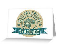 COLORADO FISH FRY Greeting Card