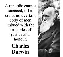 A Republic Cannot Succeed - Charles Darwin Photographic Print