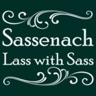 Sassenach Lass With Sass by kayllisti