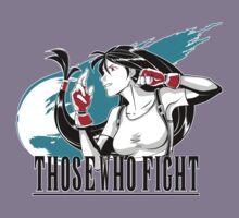 Those Who Fight Kids Tee