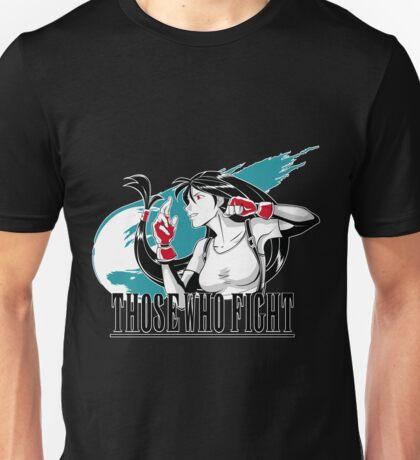Those Who Fight Unisex T-Shirt
