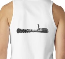 IMPOSSIBLE IS NOTHING Tank Top