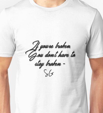 Selenas quote Unisex T-Shirt