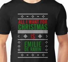 All I want for Christmas is Emilie de Ravin Unisex T-Shirt