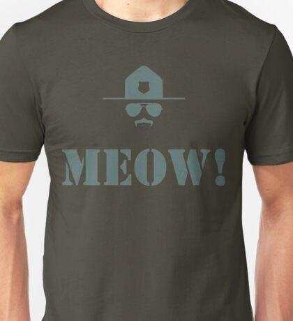 Meow! Unisex T-Shirt