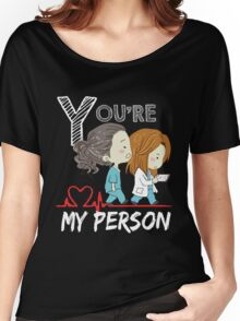 Grey Doctor You are my person  Women's Relaxed Fit T-Shirt